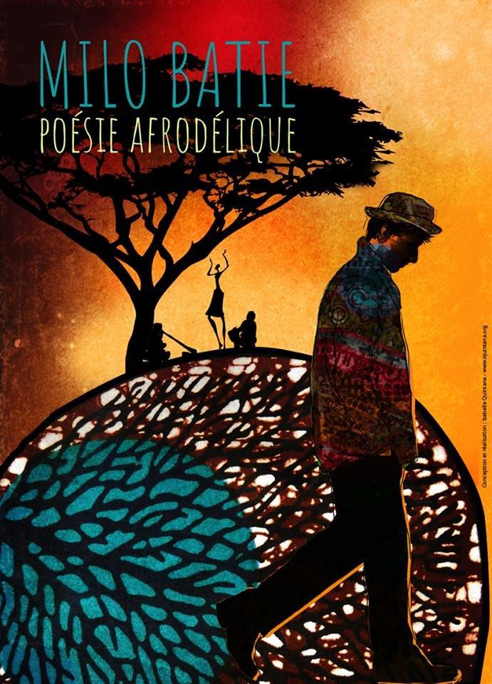 MILO BATIE, solo, duo poésie afrodélique