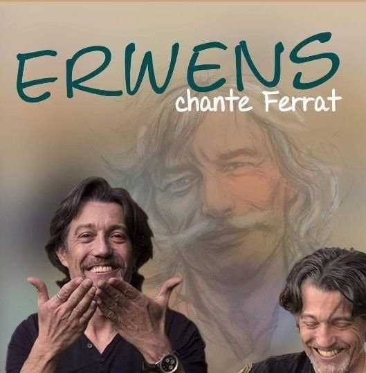 ERWANS chante FERRAT