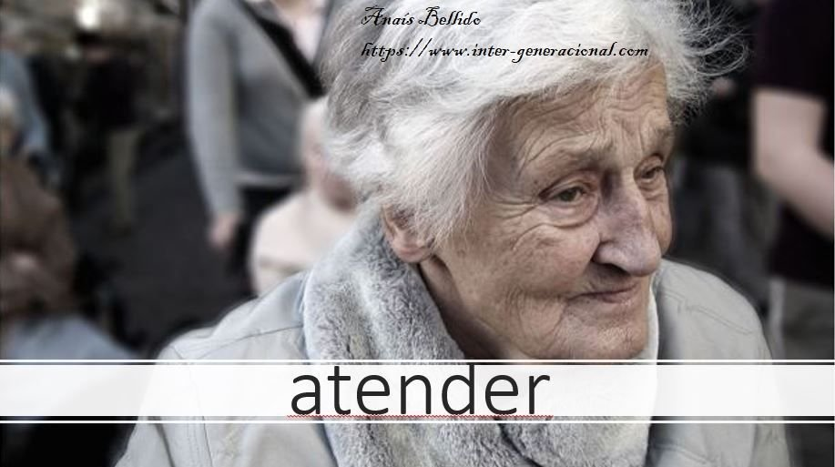 atender intergeneracional