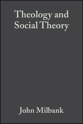 Theology and Social Theory