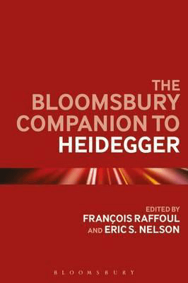 The Bloomsbury Companion to Heidegger