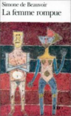 La femme rompue/Monologue/L'age de discretion