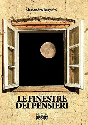 Le finestre dei pensieri - un saggio a cura di Alessandro Bagnato