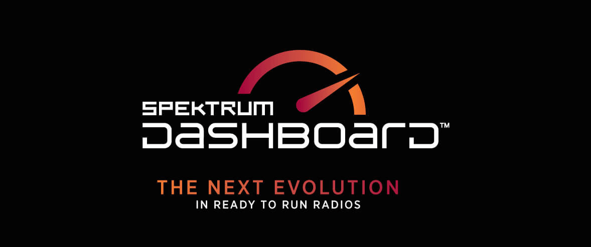 Spektrum Dashboard, The Next Evolution in Ready-To-Run-Radios