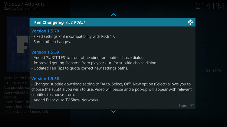 Click the OK button on your remote if the change log screen appears.