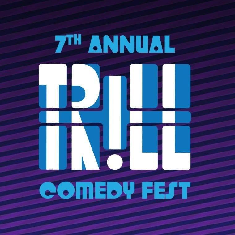 Trill Comedy Festival