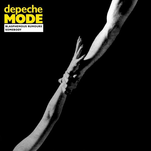 Depeche Mode - Blasphemous rumours / Somebody -