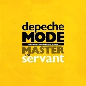 Depeche Mode - Master and servant - [Limited edition]