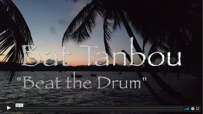 Bat tanbou (Beat the Drum)