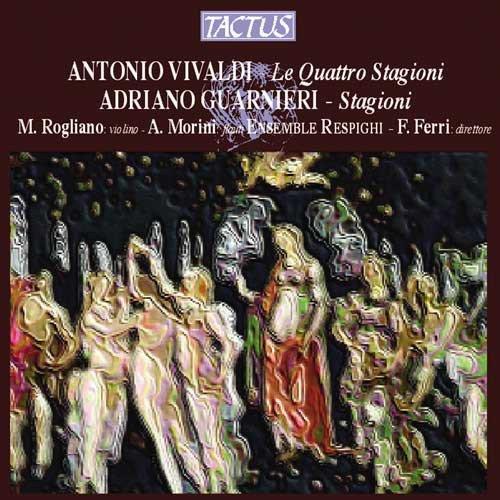 Antonio Vivaldi: Le Quattro Stagioni / Adriano Guarnieri: Stagioni