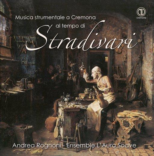 Musica al tempo di Stradivari