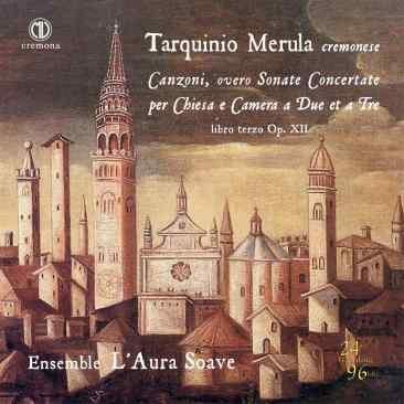 Tarquinio Merula, Canzoni, overo Sonate Concertate, op. XII