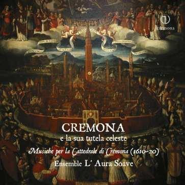 Cremona e la sua tutela celeste (Merula, Corsi, Corradini)
