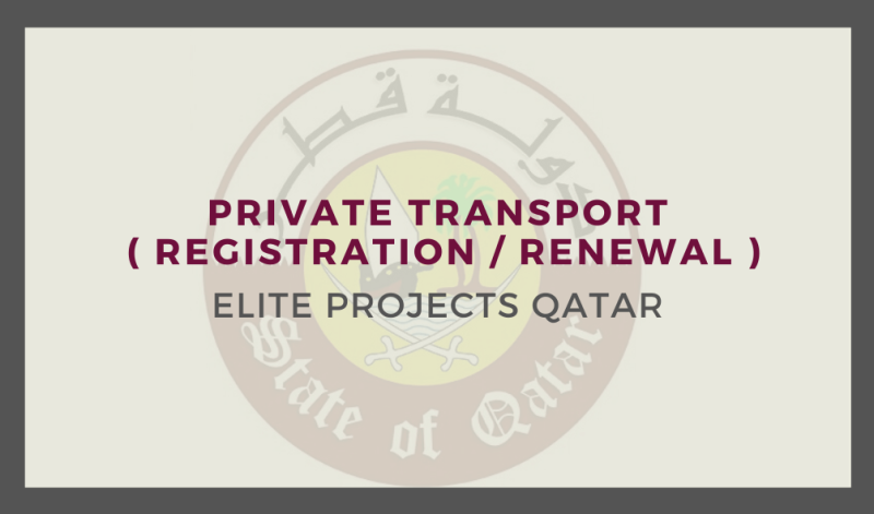 Private Transport ( Registration / Renewal )