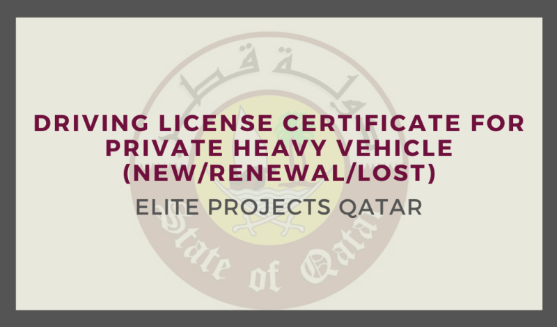 Driving License Certificate for private heavy vehicle (New/Renewal/Lost)