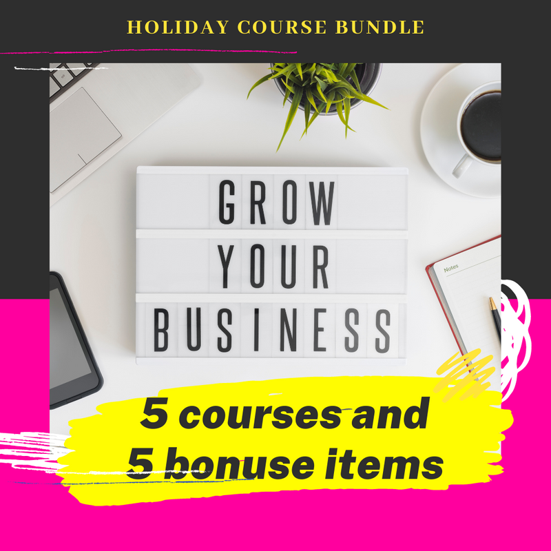 Small Biz Bundle 5 course and 5 mini-courses