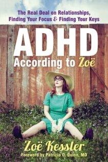 Zoë Kessler - ADHD According to Zoë