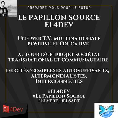 Web TV et studios EL4DEV - LE PAPILLON SOURCE - LES COMMUNES CONTRE-ATTAQUENT