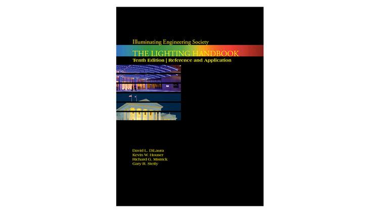 IESNA Lighting Handbook / David L. Dilaura, Kevin W. Houser, Richard G. Mistrick, Gary R. Steffy.  Imagem via Amazon