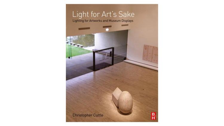 Luz pela Arte: Iluminação para Obras de Arte e Exibições de Museu / Christopher Cuttle.  Imagem via Amazon