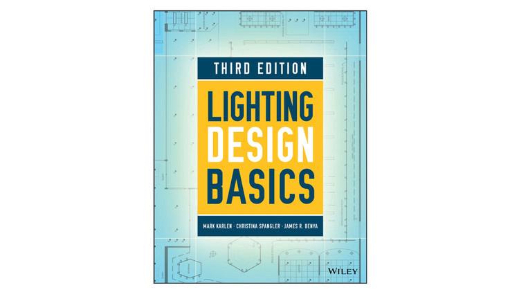 Fundamentos do projeto de iluminação / Mark Karlen, Christina Spangler, James R. Benya.  Imagem via Amazon