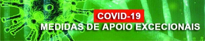 COVID 19 - Medidas de Apoio Excecionais