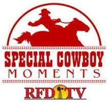 SPECIAL COWBOY MOMENTS on RFD-TV
