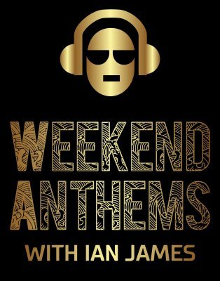 WEEKEND ANTHEMS