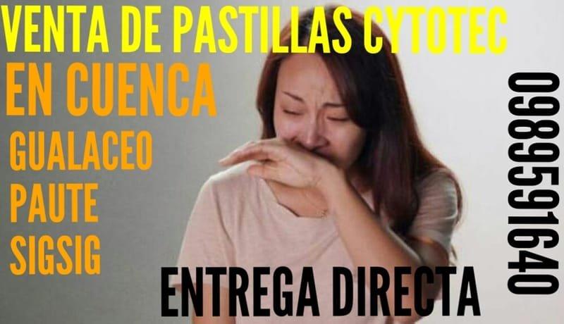TRATAMIENTO PARA ABORTAR CON CYTOTEC EN GUALACEO 0987078595