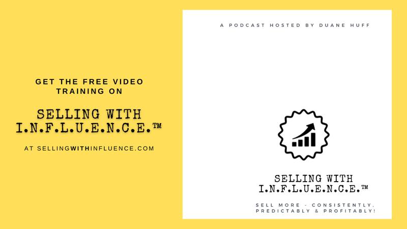 The Selling With I.N.F.L.U.E.N.C.E.™ Podcast