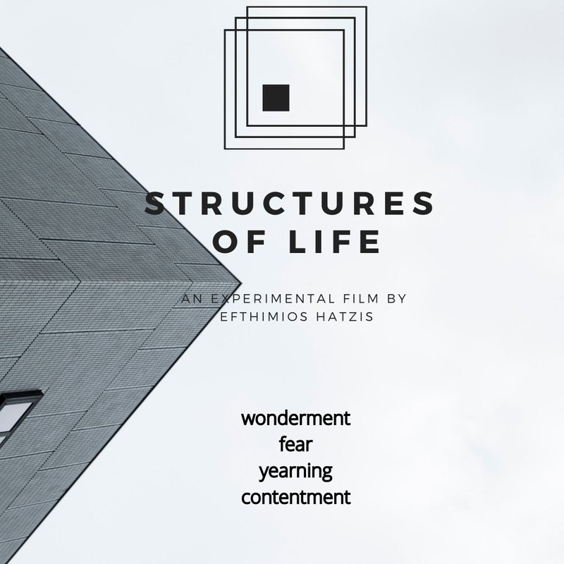Structures of Life: Wonderment, Fear, Yearning and Contentment