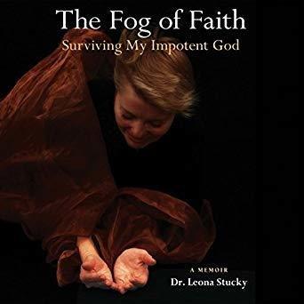 The Fog of Faith