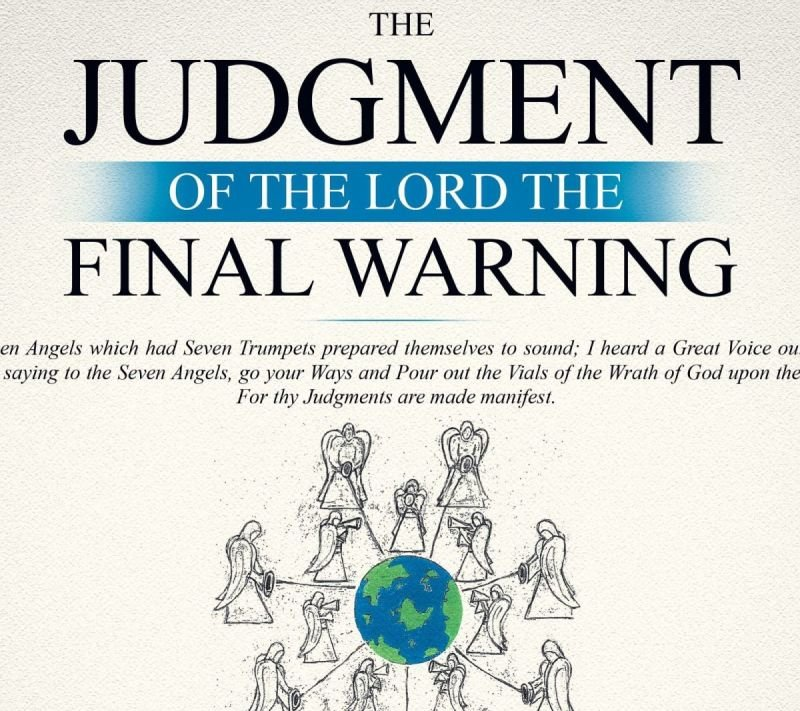 THE JUDGMENT OF THE LORD THE FINAL WARNING